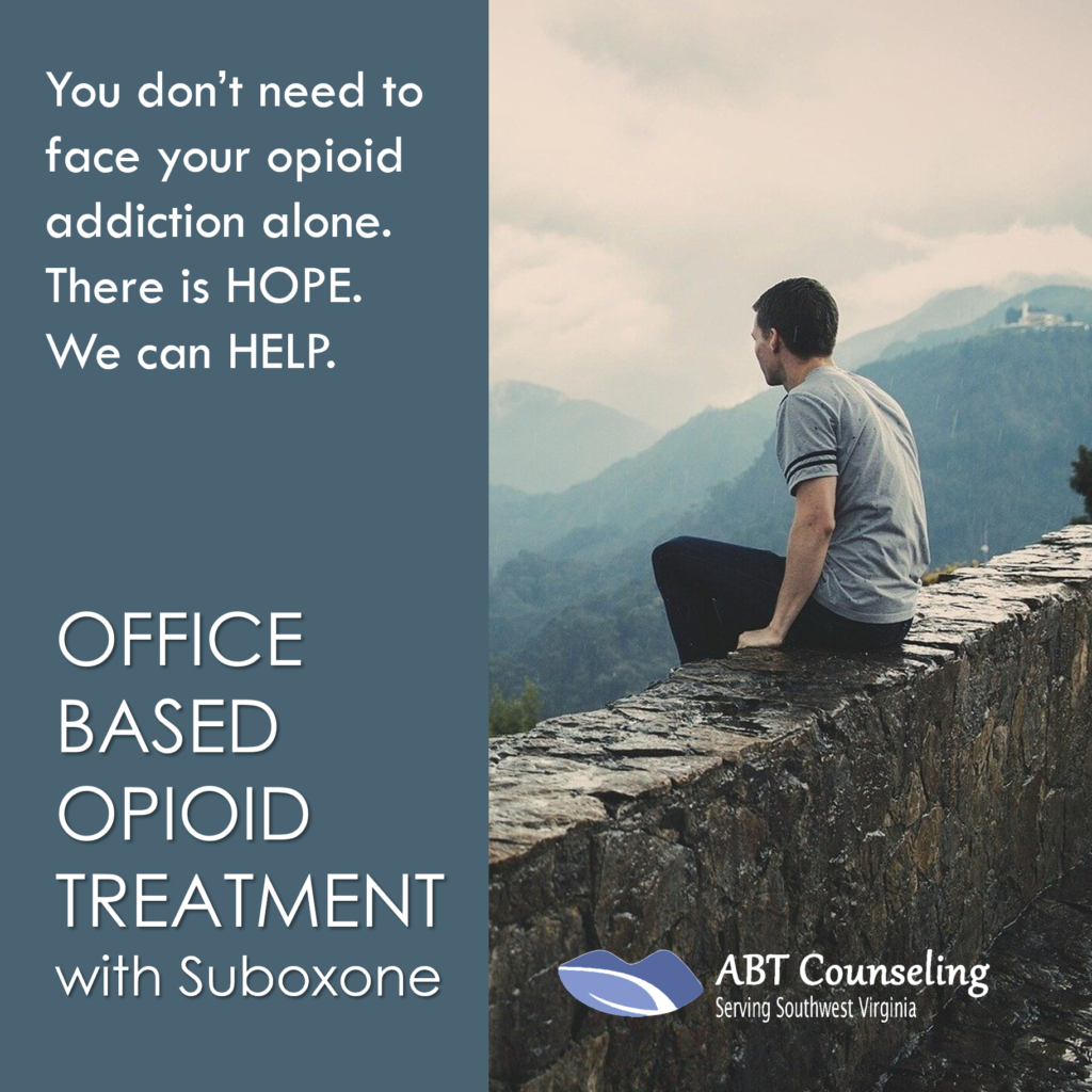You don't need to face your opioid addiction alone. There is HOPE. We can HELP. Office Based Opioid Treatment with Suboxone. Call ABT Counseling today. #ABTCounseling #OBOT #Office-BasedOpioidTreatment #Suboxone #Roanoke #SouthwestVirgnia #counseling #addiction #therapy #opioidcounseling #opioidaddiction